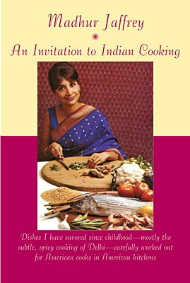 An Invitation to Indian Cooking By Jaffrey, Madhur