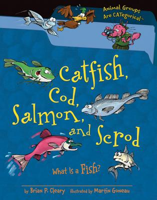 Catfish, Cod, Salmon, and Scrod By Cleary, Brian P./ Gable, Brian (ILT)