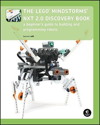 The Lego Mindstorms NXT 2.0 Discovery Book By Valk, Laurens