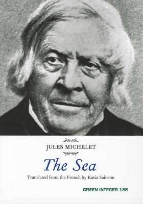 Sea By Michellet, Jules/ Sainson, Katia (TRN)
